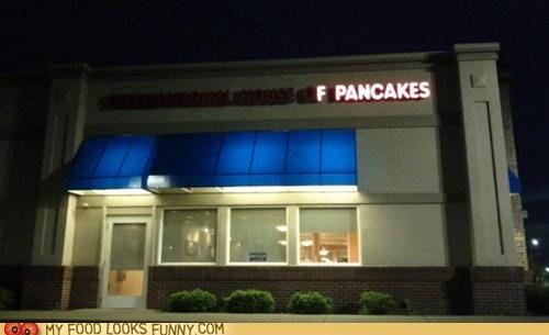 burned out,eff them,ihop,lights,pancakes,sign