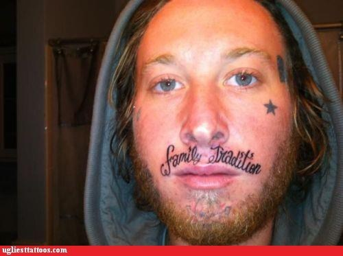 Ugliest Tattoos: Your Whole Family is F**ked Up