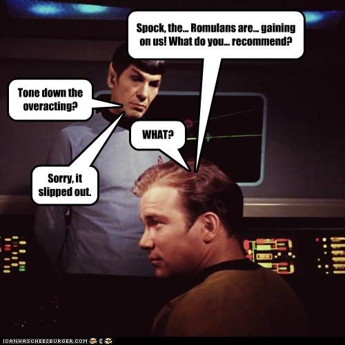 attacking,Captain Kirk,honesty,Leonard Nimoy,overacting,romulans,Shatnerday,slipped,Spock,Star Trek,tone down,William Shatner