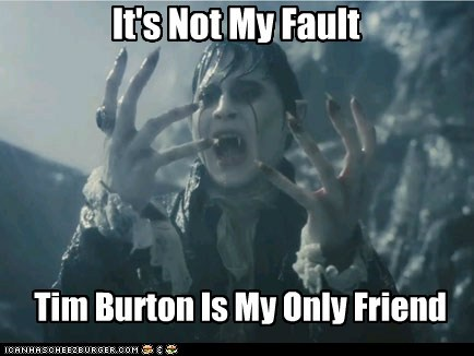 barnabas collins,dark shadows,forever alone,friend,Johnny Depp,not my fault,tim burton,vampire
