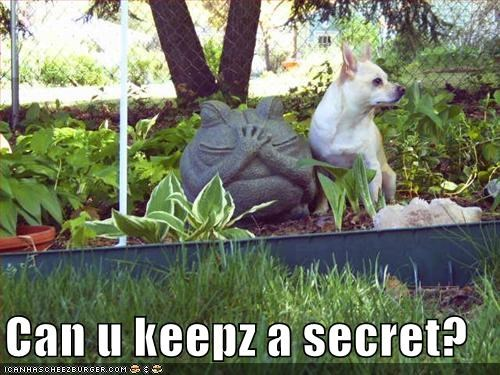 Can u keepz a secret?