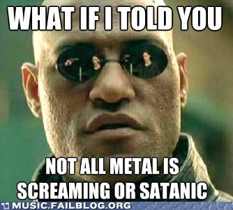 But If There's No Screaming or Satan, It Just Drones On and On