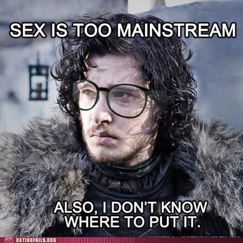 Game of Thrones,hipster jon snow,Jon Snow,sex too mainstream,virgin