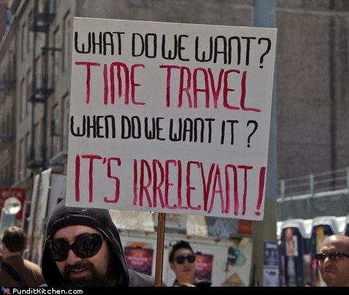 political pictures,protester,signs,time travel