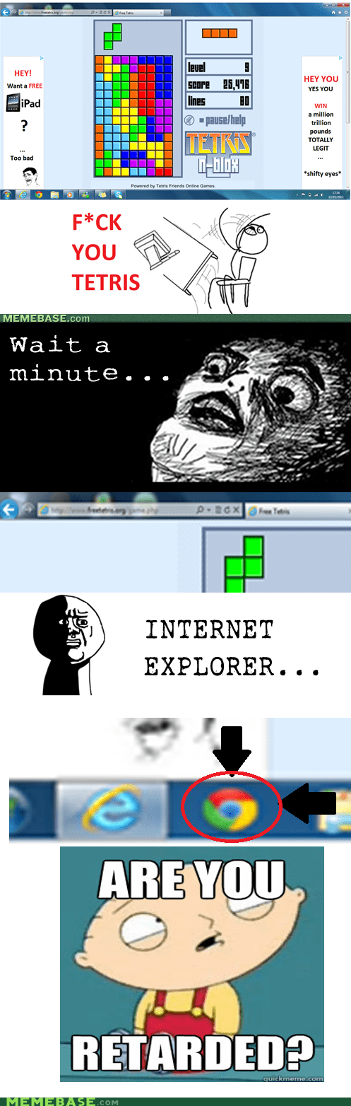 chrome,internet explorer,Rage Comics,tetris