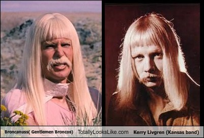 Broncanuss ( Gentlemen Broncos) Totally Looks Like Kerry Livgren (Kansas)