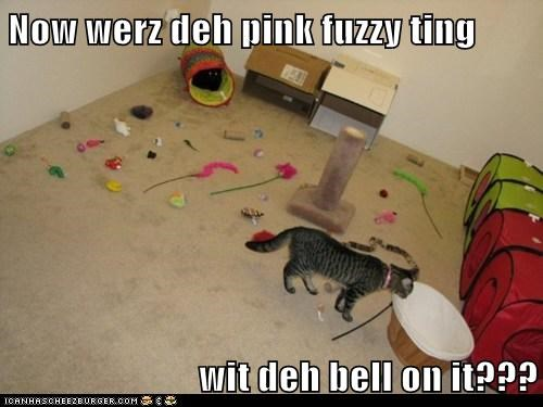 Now werz deh pink fuzzy ting   wit deh bell on it???