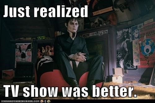 barnabas collins,better,dark shadows,disappointed,Johnny Depp,realization,tv show