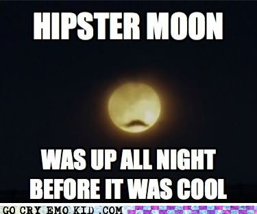 hipster,hipsterlulz,moon,mustache,up all night