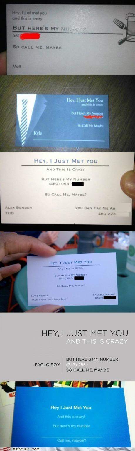 and this is crazy,business cards,but-heres-my-number,call me maybe,carly rae jepsen,crj,g rated,hey i just met you,monday thru friday,so call me maybe