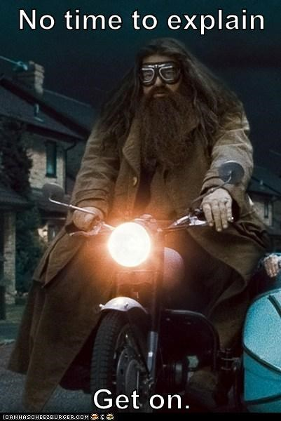 get on,Hagrid,motorcycle,no time to explain,robbie coltrane