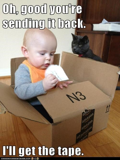Lolcats: Oh, good you're sending it back.