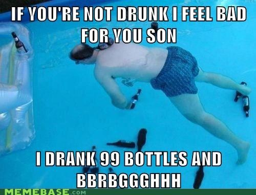 99 problems,bottles,Death,life,Memes