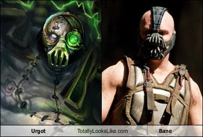 Urgot (League of Legends) Totally Looks Like Tom Hardy (Bane, The Dark Knight Rises)