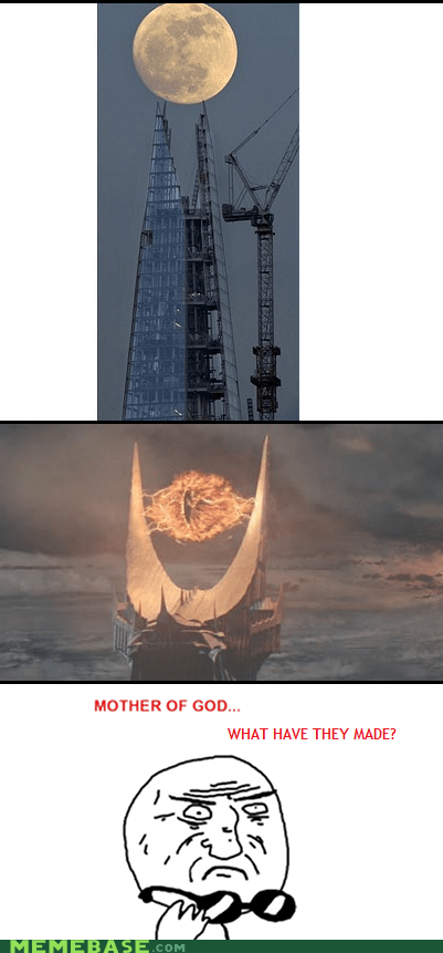 London,Lord of the Rings,mordor,mother of god,sauron,The Shard,They Said