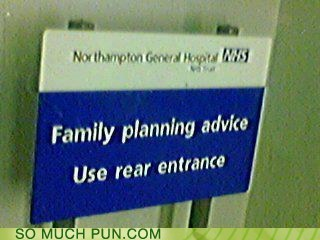 advice,double entendre,double meaning,entrance,family planning,Hall of Fame,innuendo,rear,use