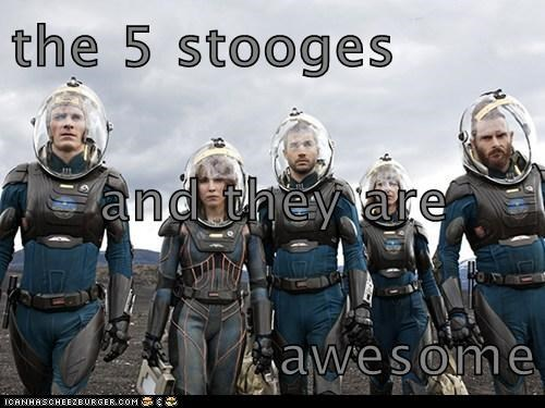 the 5 stooges and they are awesome