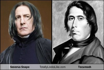 Severus Snape (Alan Rickman) Totally Looks Like Tecumseh