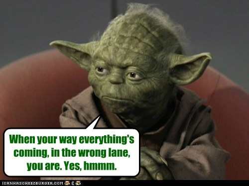 The wisdom of Yoda, part 1