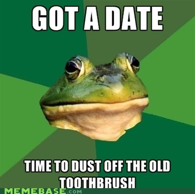bachelor frog,date night,oral hygiene,toothbrush