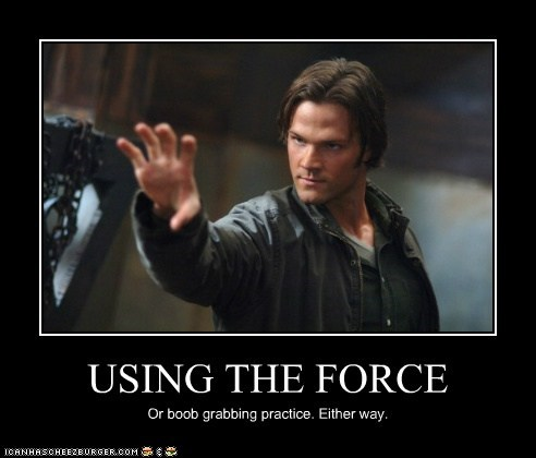 bewbs,invisible,Jared Padalecki,practice,sam winchester,Supernatural,the force
