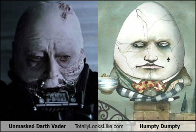 Unmasked Darth Vader Totally Looks Like Humpty Dumpty
