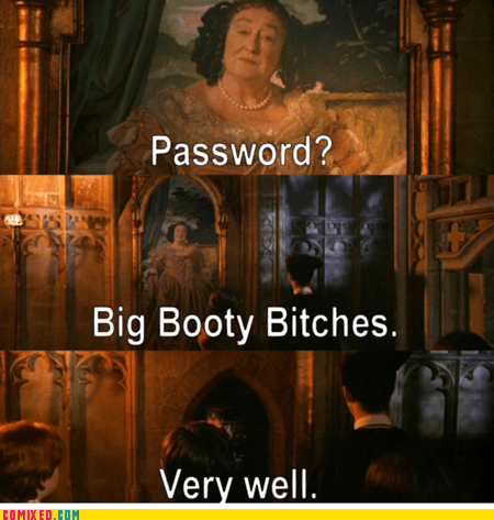 booty,From the Movies,Harry Potter,Movie,password