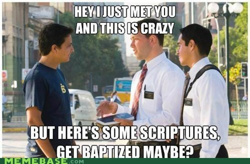 call me maybe,LDS,Memes,mormon,scriptures,sisfwip