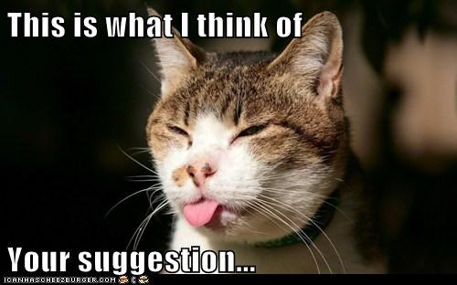 This is what I think of  Your suggestion...