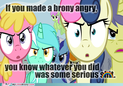 You Won't Like a Brony When He's Angry