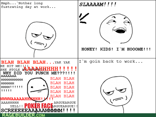 are you kidding me,best of week,I see what you did there,poker face,Rage Comics