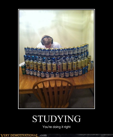 beers,exams,Pure Awesome,studying