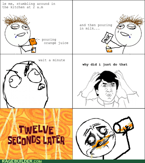 milk,not sure if gusta,orange juice,Rage Comics