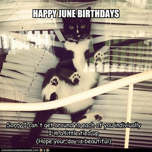 HAPPY JUNE BIRTHDAYS