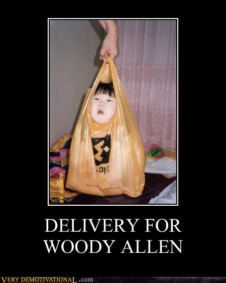 DELIVERY FOR WOODY ALLEN