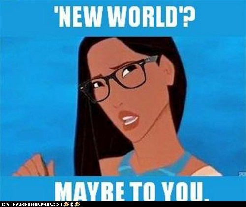 Disney's Pocahontas! Has gone hipster....