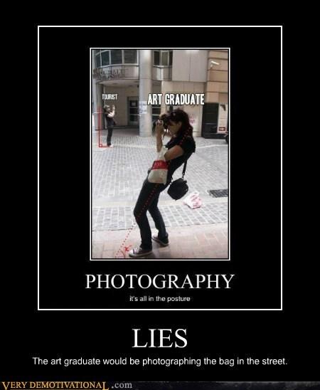 art graduate,hilarious,lies,photography,wtf