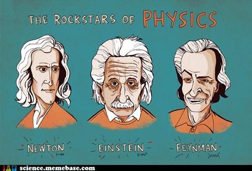 albert einstein,issac newton,physics,Professors,richard feynman,rockstars