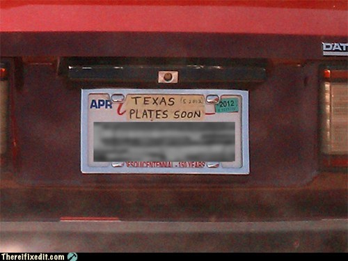 california,car fail,car fix,license,license plate,plate,texas,texas plates soon