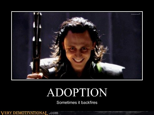 adoption,bad idea,hilarious,loki