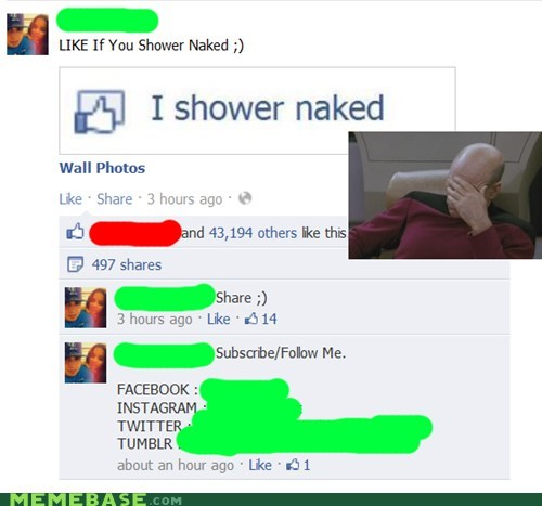 showering,picard facepalm,facebook,stupidity