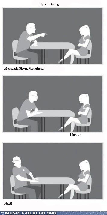 Music FAILS: Speed Metal Dating