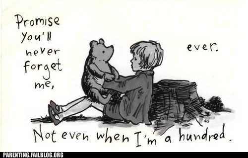christopher robin,never forget,winnie the pooh