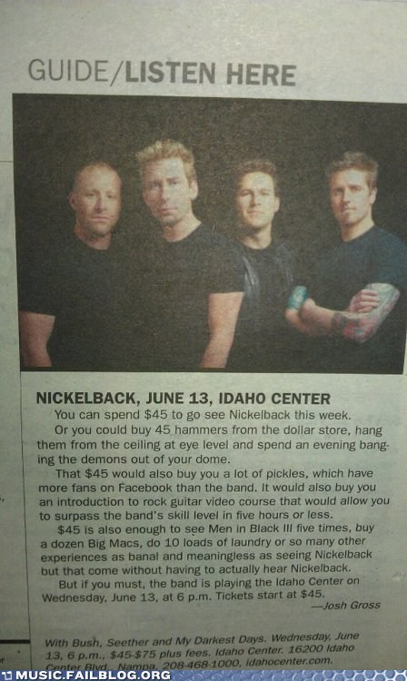 Music FAILS: What You Can do With the Money You Don't Spend on Nickelback