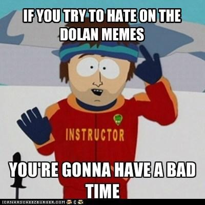 Dolan Memes Pls