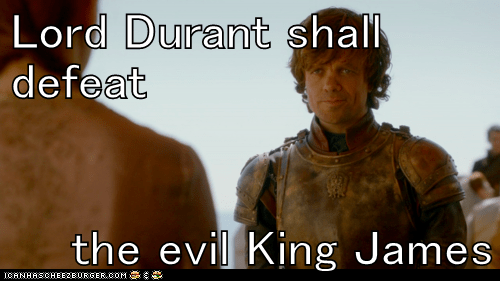 Lord Durant shall defeat  the evil King James