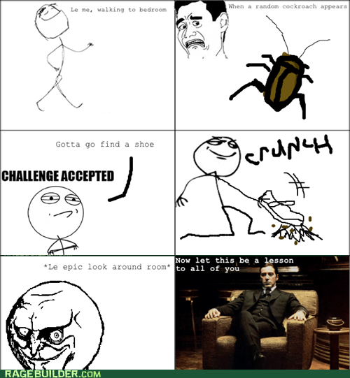 Challenge Accepted,cockroaches,Rage Comics,yes