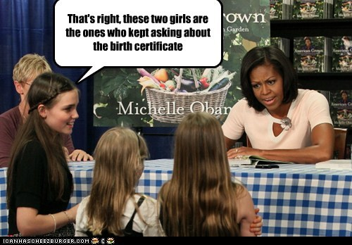 birth certificate,birthers,Michelle Obama,political pictures