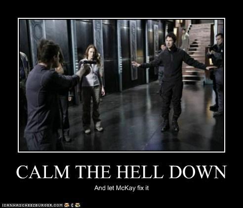calm down,fix,guns,joe flanigan,john sheppard,rodney mckay,Stargate,under control