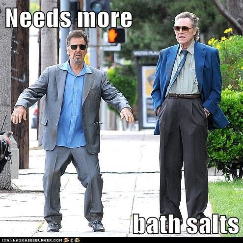 Needs more  bath salts